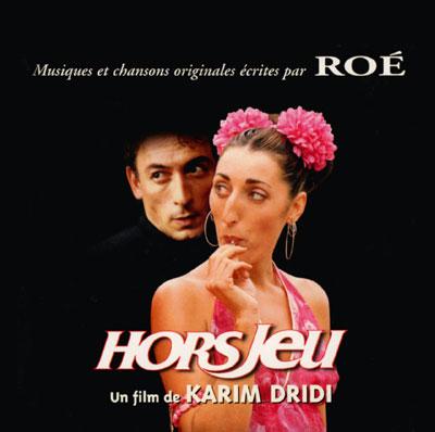 Musqiue du film Hors Jeu par Andrès Roé